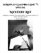 SoRoPlay GamTools Zine: Mystery Ref
