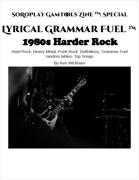Lyrical Grammar Fuel: 1980s Harder Rock