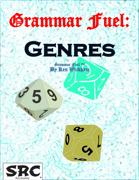 Grammar Fuel: Genres