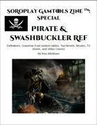 SoRoPlay GamTools Zine: Pirate & Swashbuckler Ref