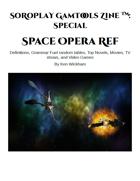 SoRoPlay GamTools Zine: Space Opera Ref