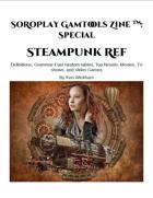SoRoPlay GamTools Zine: Steampunk Ref
