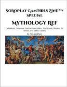 SoRoPlay GamTools Zine: Mythology Ref