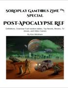 SoRoPlay GamTools Zine: Post-Apocalypse Ref
