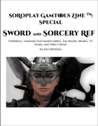 SoRoPlay GamTools Zine: Sword and Sorcery Ref