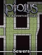 Ptolus e-Adventure Tiles: Sewers