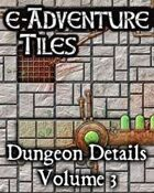 e-Adventure Tiles: Dungeon Details Vol. 3
