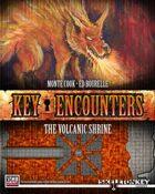 Key Encounters: The Volcanic Shrine