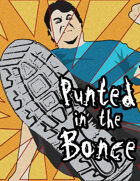 Punted in the Bonce: A cockney adventure