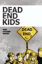 Dead End Kids #1