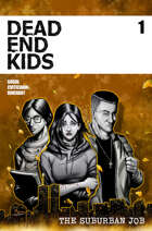 Dead End Kids Vol. 2 The Suburban Job #1
