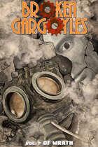 Broken Gargoyles Vol. 1