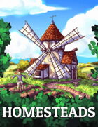 Five Torches Deep: Homesteads