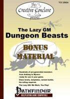 The Lazy GM: Dungeon Beasts Bonus Material (Pathfinder)