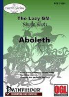 The Lazy GM Single Shots: Aboleth