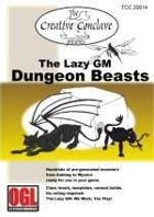 The Lazy GM: Dungeon Beasts