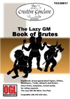 The Lazy GM: Book of Brutes