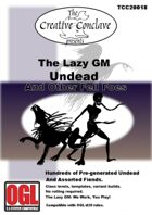 The Lazy GM: Undead and Other Fell Foes