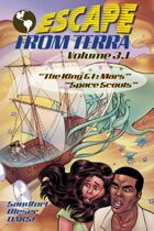 Escape From Terra, Volume 3.1 - The King & I: Mars / Space Scouts