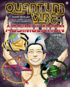 Quantum Vibe: Assimulation