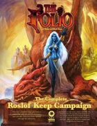 The Complete Roslof Keep Campaign