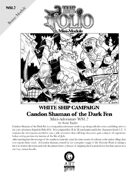 The Folio #14.7 Candon Shaman of the Dark Fen [Mini-Adventure WS1.7]