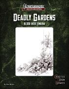 Deadly Gardens: Blood Rose Swarm