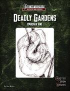 Deadly Gardens: Ophidian Vine