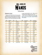 Roll With It! Wands
