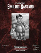 Fearsome Foes: Smiling Bastard