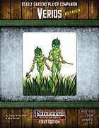 Deadly Gardens Player Companion: Verids Revised