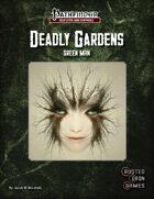 Deadly Gardens: Green Man