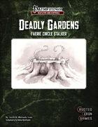 Deadly Gardens: Faerie Circle Stalker
