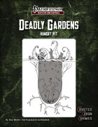 Deadly Gardens: Hungry Pit