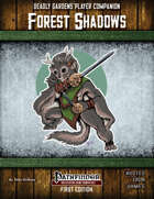 Deadly Gardens Player Companion: Forest Shadows
