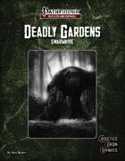 Deadly Gardens: Swarmhive