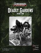 Deadly Gardens: Hydra Vine