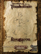 Ancestries of Tombstone Rougarou