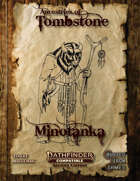 Ancestries of Tombstone Minotanka