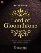 Lord of Gloomthrone (Level 12 PCs)