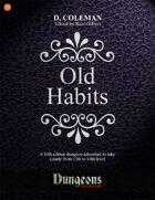 Old Habits (Level 13 PCs)