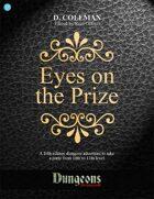 Eyes on the Prize (Level 10 PCs)