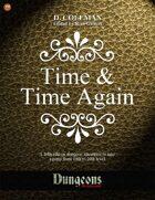 Time & Time Again (Level 19 PCs)