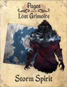 Pages from the Lost Grimoire - Storm Spirit / Darksquall Cave