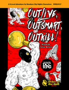 Outlive Outsmart Outkill (DCC RPG)