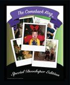 The Comeback King (Special Developer Edition)