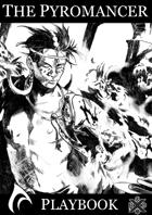 The Pyromancer - A Dungeon World Playbook
