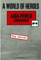 A World of Heroes: Man Power Origins #4