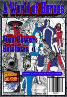 A World of Heroes: Man Power Retaliates #1
