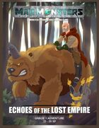 MajiMonsters Adventure: Echoes of the Lost Empire